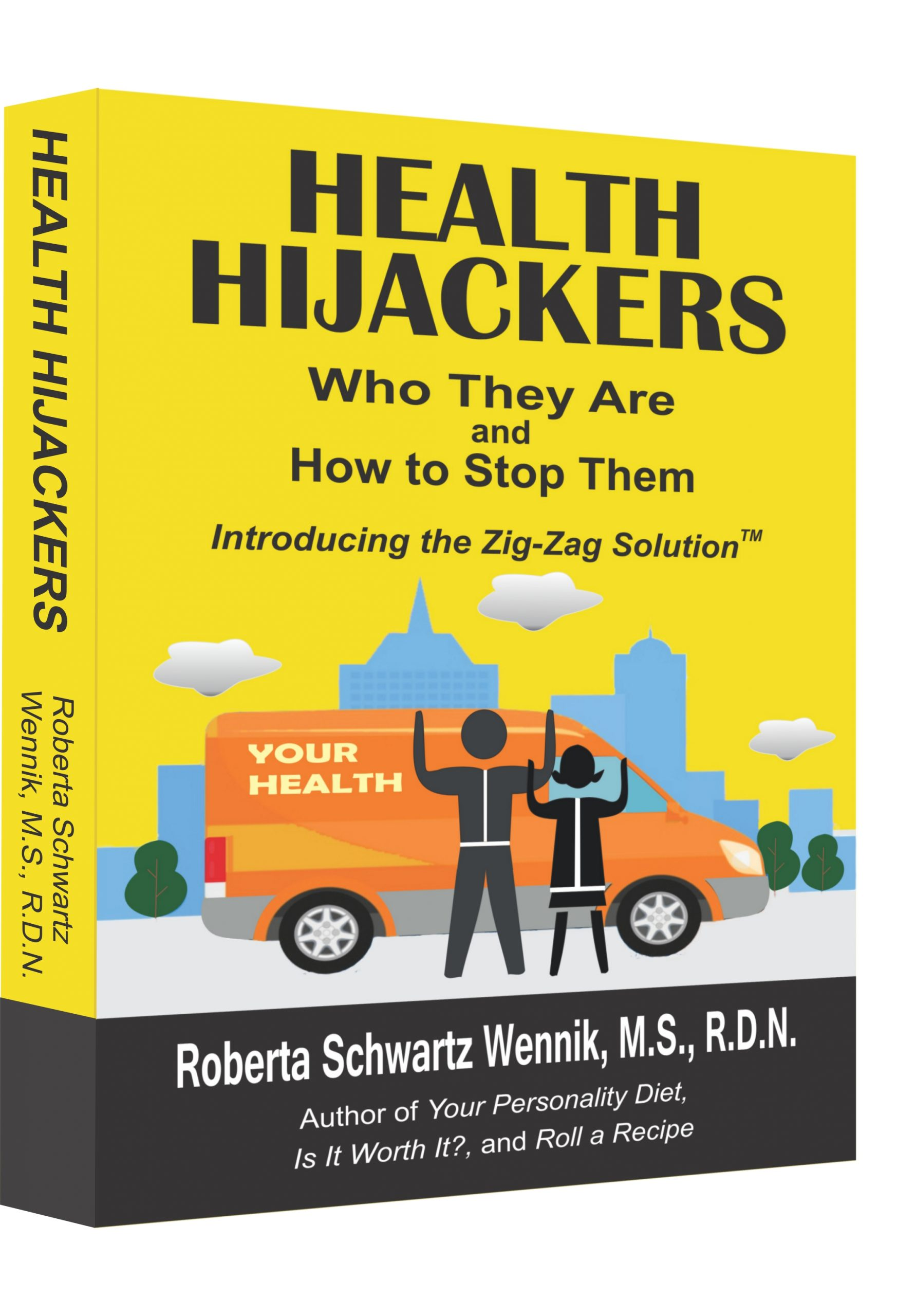 Health Hijackers by Roberta Schwartz Wennik, MS, RDN