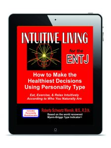 Intuitive Living for the ENTJ